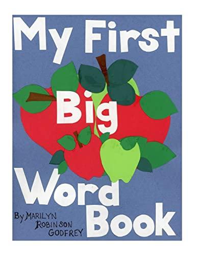 9781500744946: My First Big Word Book