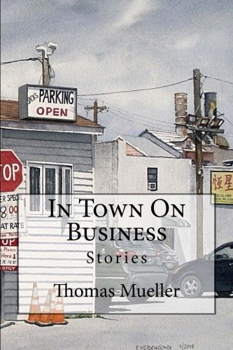 In Town On Business: Mueller, Thomas