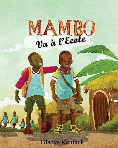 9781500747329: Mambo Va à l'Ecole (Volume 1) (French Edition)