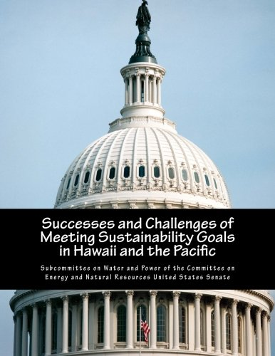 9781500747558: Successes and Challenges of Meeting Sustainability Goals in Hawaii and the Pacific