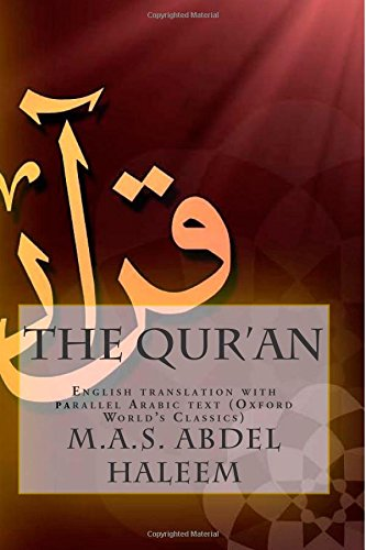 9781500750015: The Qur'an: English translation with parallel Arabic text (Oxford World's Classics)