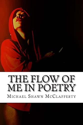 9781500750275: The Flow Of Me In Poetry: Vault 1