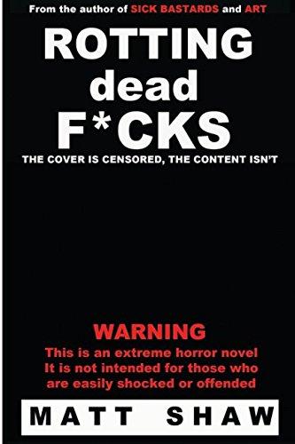 9781500751104: Rotting Dead F*cks