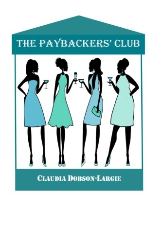 9781500751265: The Paybackers' Club