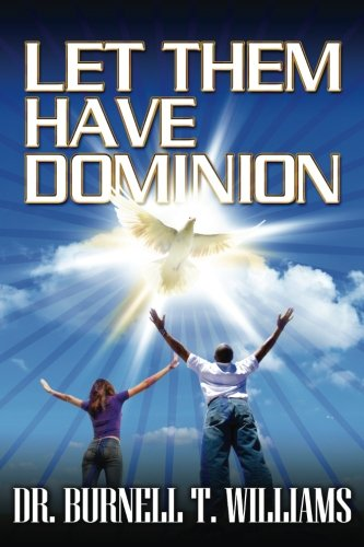 9781500752736: Let Them Have Dominion