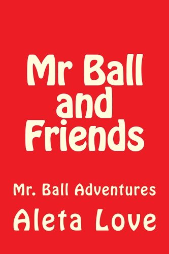 9781500752903: Mr Ball and Friends