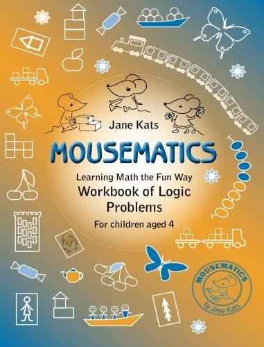 MouseMatics: Learning Math the Fun Way (Volume 4): Kats, Jane