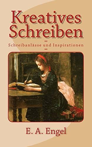 9781500754150: Kreatives Schreiben: Schreibanlässe und Inspirationen