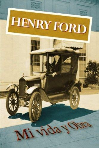 9781500754334: Henry Ford. Mi vida y Obra (Spanish Edition)