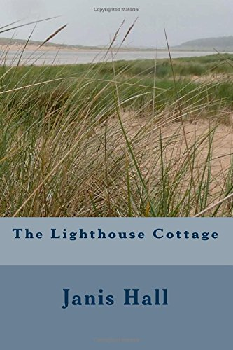 9781500754716: The Lighthouse Cottage