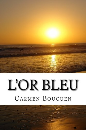 9781500760595: L'or bleu (French Edition)