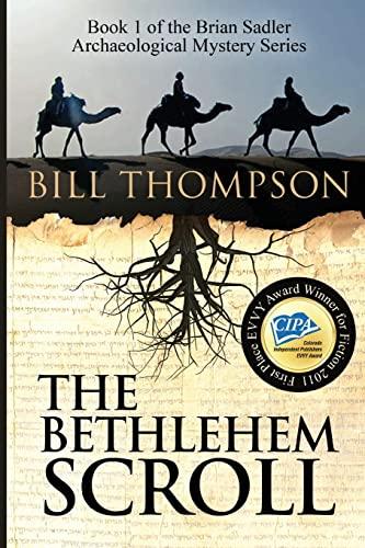 9781500760816: The Bethlehem Scroll (Brian Sadler Archaeological Mystery Series) (Volume 1)