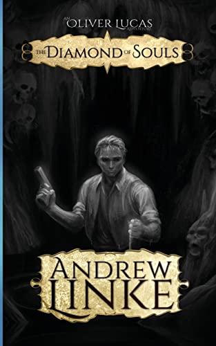 9781500760915: The Diamond of Souls (Oliver Lucas Adventures) (Volume 3)