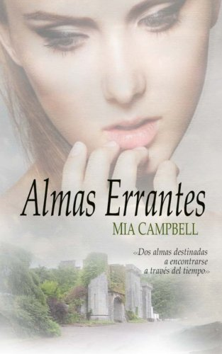 9781500760939: Almas Errantes (Spanish Edition)