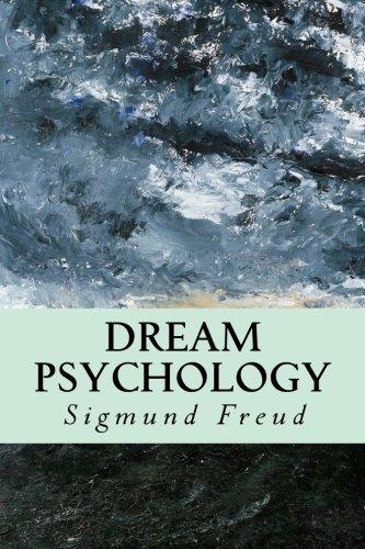 Dream Psychology: Freud, Sigmund