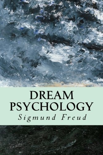 9781500761424: Dream Psychology