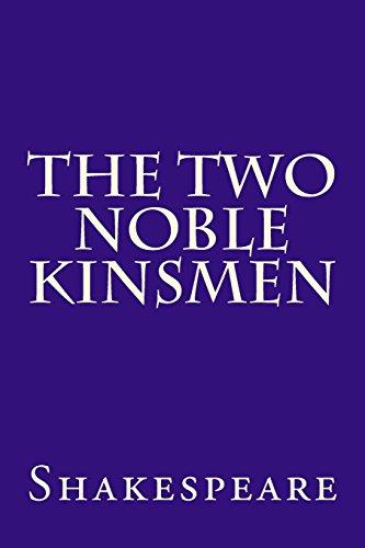 9781500761516: The Two Noble Kinsmen