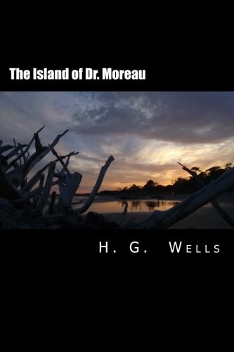 9781500761837: The Island of Dr. Moreau [Large Print Edition]: The Complete & Unabridged Original Classic