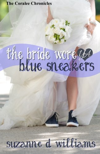 9781500761875: The Bride Wore Blue Sneakers (The Coralee Chronicles) (Volume 2)