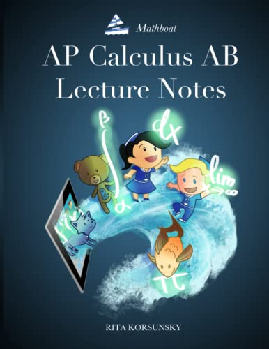 9781500763848: AP Calculus AB Lecture Notes: Calculus Interactive Lectures Vol.1
