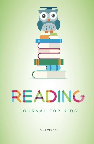 9781500765552: Reading Journal for Kids: A Reading Log for Kids Aged 5 - 7 Years (and their Book loving Parents)