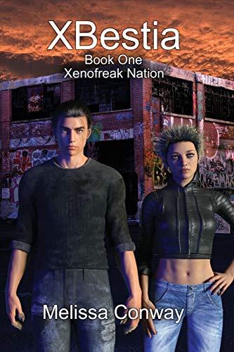 Xbestia: Book One Xenofreak Nation (Paperback): Melissa Conway