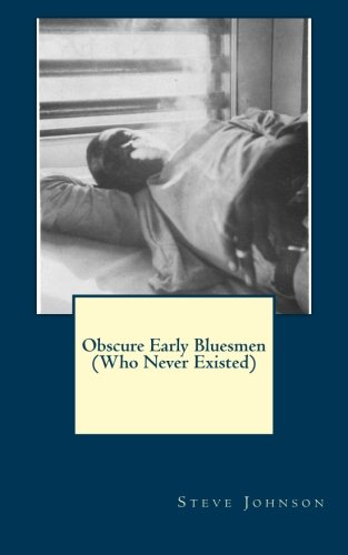 9781500766320: Obscure Early Bluesmen (Who Never Existed)