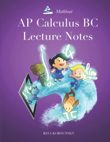 9781500766443: AP Calculus BC Lecture Notes: AP Calculus BC Interactive Lectures Vol.1 and Vol.2