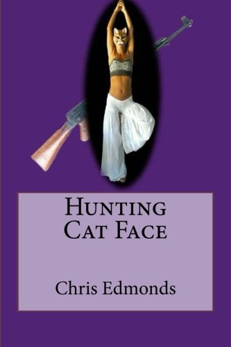 9781500767532: Hunting Cat Face