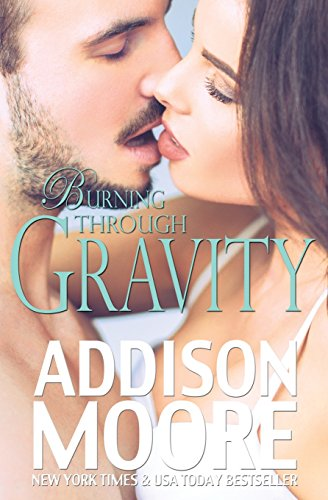 9781500768430: Burning Through Gravity (Volume 1)