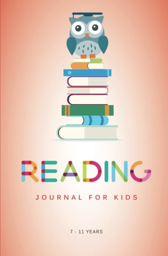 9781500770228: Reading Journal for Kids: A Reading Log for Kids Aged 7 - 11 Years (and their Book loving Parents)