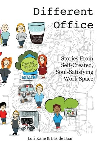 9781500770525: Different Office: Stories from Self-Created, Soul-Satisfying Work Space