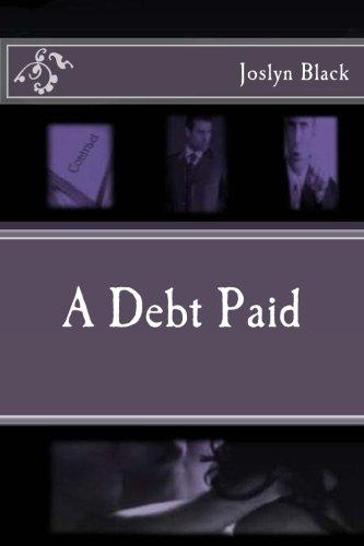 9781500770938: A Debt Paid