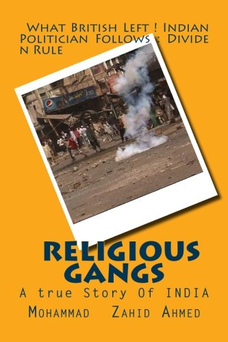 9781500771782: Religious gangs: A true story of india