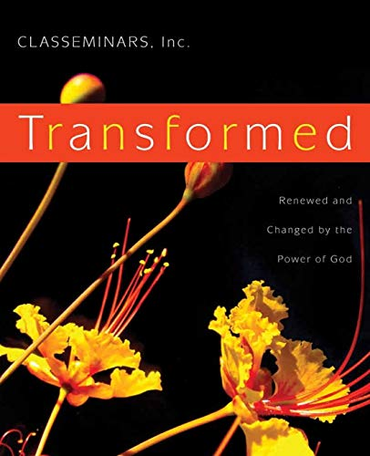 9781500772796: Transformed: Renewed and Changed by the Power of God