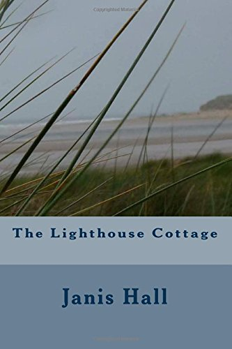 9781500772949: The Lighthouse Cottage