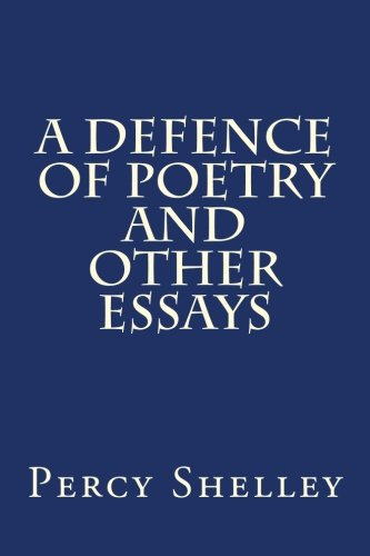 9781500774189: A Defence of Poetry and Other Essays
