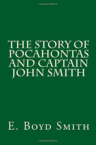 9781500774806: The Story of Pocahontas and Captain John Smith