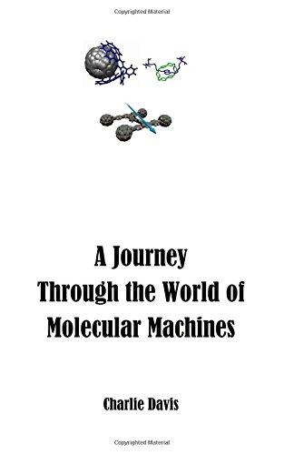 9781500775797: A Journey Through the World of Molecular Machines