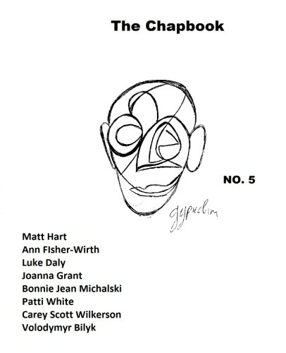 The Chapbook, Number 5 (Volume 5): Joanna Grant