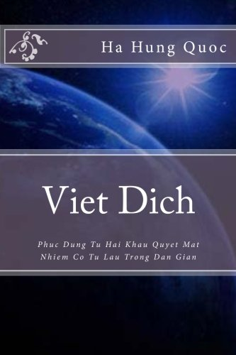9781500776480: Viet Dich: Phuc Dung Tu Hai Khau Quyet Bi Nhiem Co Tu Lau Trong Dan Gian (Vietnamese Edition)