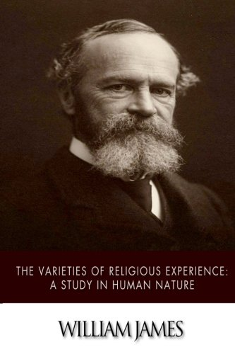 9781500779146: The Varieties of Religious Experience: A Study in Human Nature