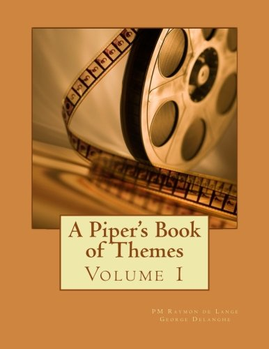 9781500779191: A Piper's Book of Themes (Volume 1)