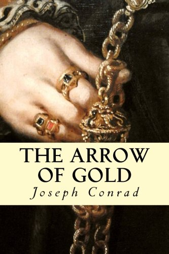 9781500779894: The Arrow of Gold