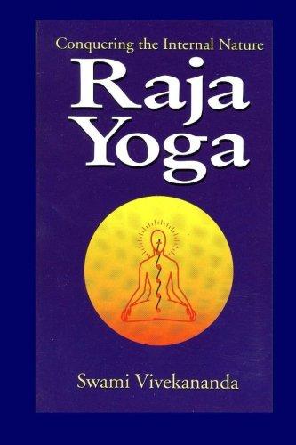 9781500780197: Raja Yoga: Conquering the Internal Nature
