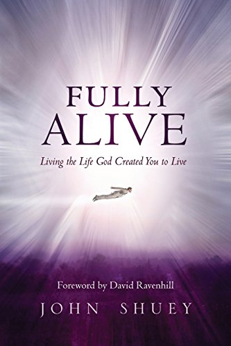9781500783501: Fully Alive: Living the Life God Created You to Live