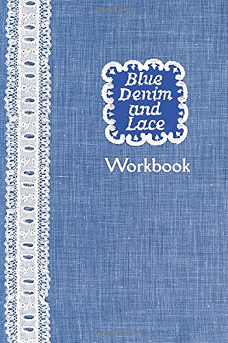 9781500784904: Blue Denim and Lace Workbook