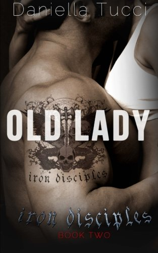 9781500785383: Old Lady (Iron Disciples Book 2) (Volume 2)