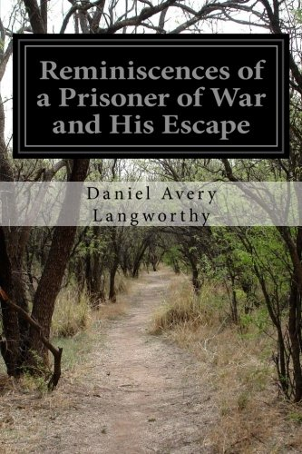 9781500785963: Reminiscences of a Prisoner of War and His Escape