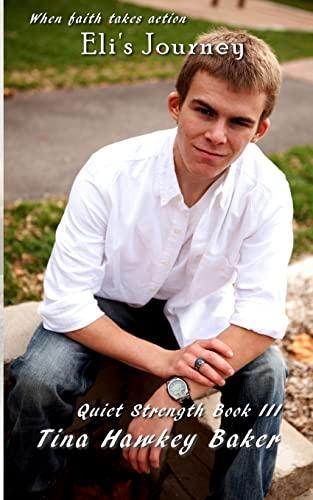 Quiet Strength-Eli s Journey (Paperback)